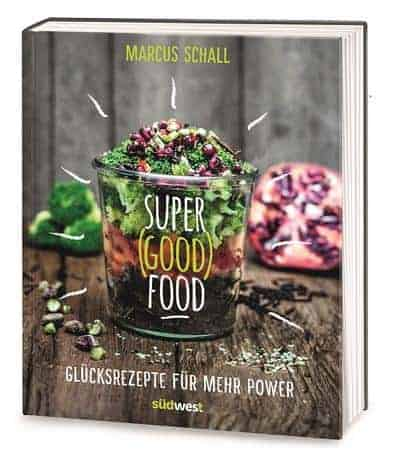 super (good) food buch von marcus schall
