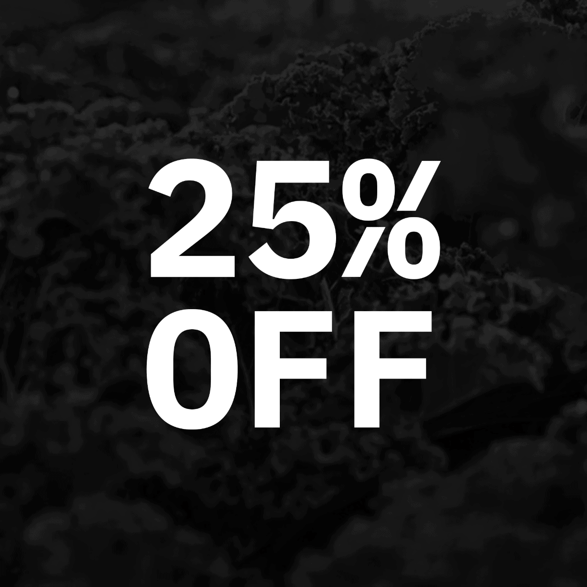 25% BF Deal